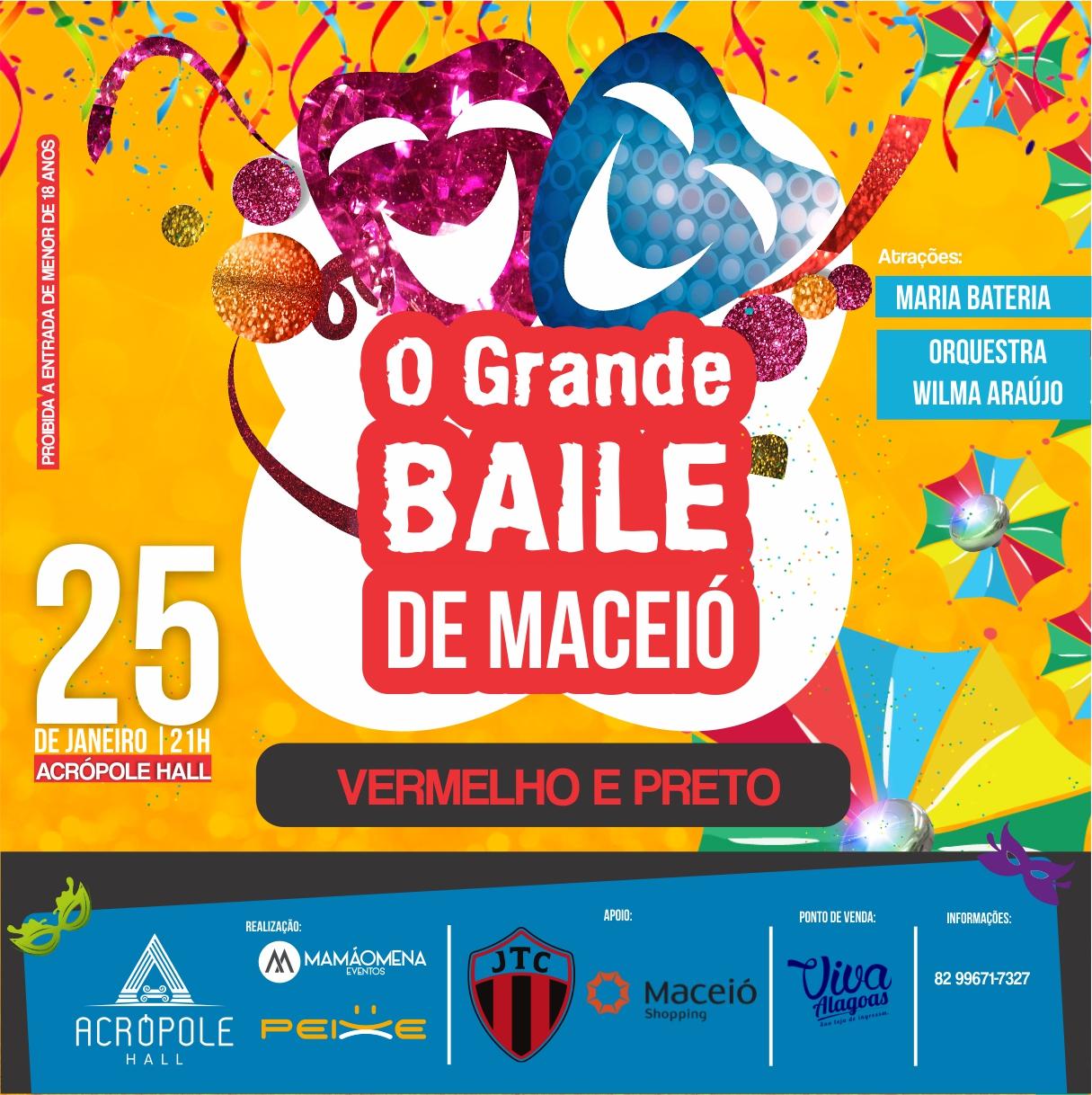 O Grande Baile de Maceió, Vermelho e Preto, será realizado no próximo 25 de janeiro na Acrópole Hall